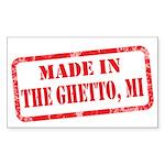 MADE IN THE GHETTO, MI Sticker (Rectangle 10 pk)