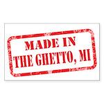 MADE IN THE GHETTO, MI Sticker (Rectangle)