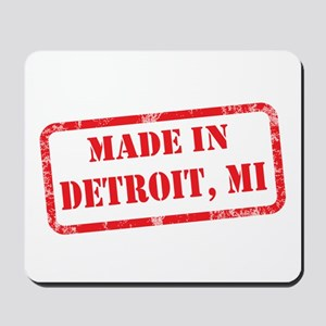 MADE IN DETROIT, MI Mousepad