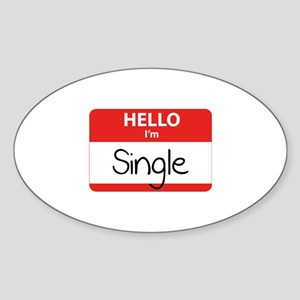 Hello I'm Single Sticker (Oval)