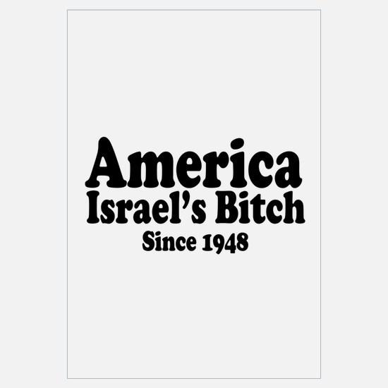 America Israel's Bitch Since 1948