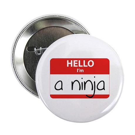 "Hello I'm a Ninja 2.25"" Button (10 pack)"