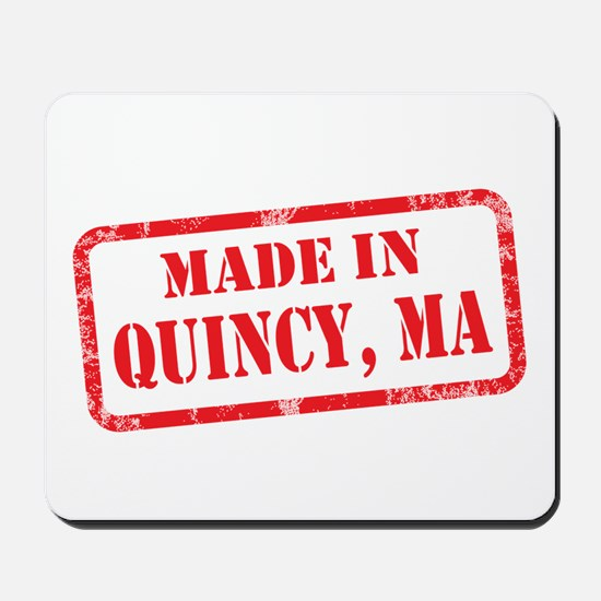 MADE IN QUINCY, MA Mousepad