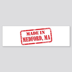 MADE IN MEDFORD, MA Sticker (Bumper)