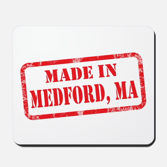 MADE IN MEDFORD, MA Mousepad