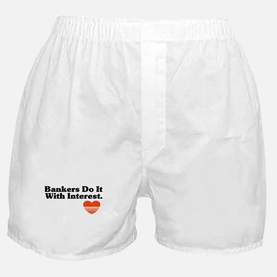 Bankers do it with Interest  Boxer Shorts
