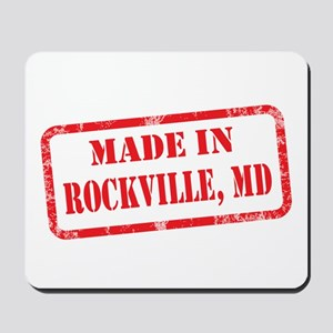 MADE IN ROCKVILLE, MD Mousepad