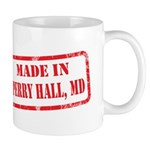 MADE IN PERRY HALL, MD Mug