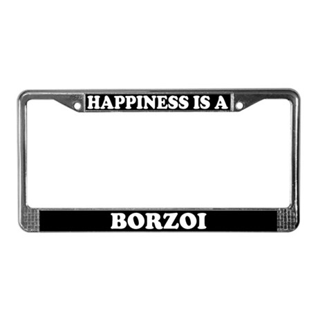 Happiness Is A Borzoi License Plate Frame