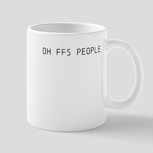 OF FFS PEOPLE! Mug