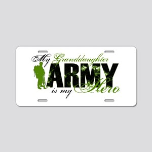 Granddaughter Hero3 - ARMY Aluminum License Plate
