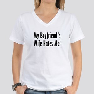 My Boyfriend's Wife Hates Me Women's V-Neck T-Shir
