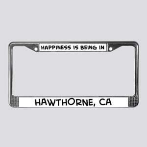 Happiness is Hawthorne License Plate Frame