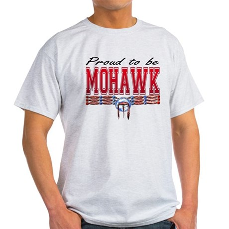 Proud to be Mohawk Light T-Shirt