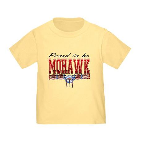 Proud to be Mohawk Toddler T-Shirt