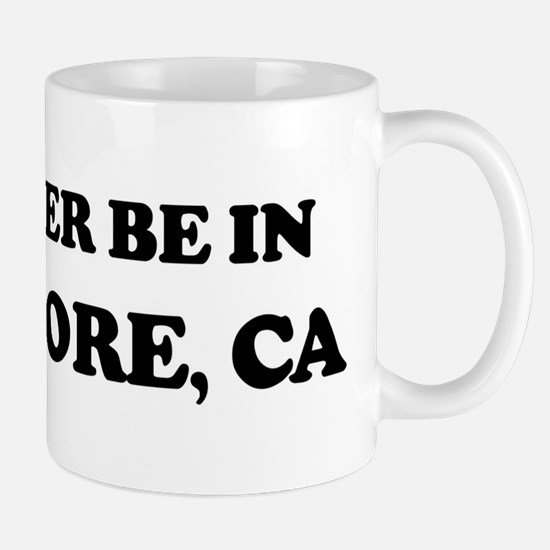 Rather be in Livermore Mug