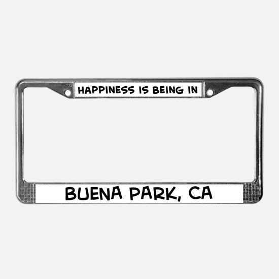 Happiness is Buena Park License Plate Frame