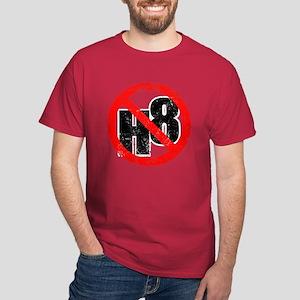 No Hate - < NO H8 > Dark T-Shirt