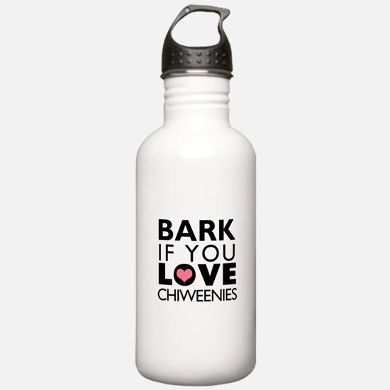 Bark If You Love Chiweenies Water Bottle