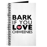 Bark If You Love Chiweenies Journal