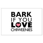 Bark If You Love Chiweenies Large Poster