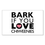 Bark If You Love Chiweenies Sticker (Rectangle 50