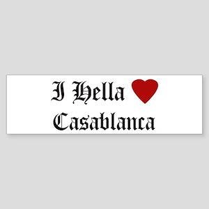 Hella Love Casablanca Bumper Sticker