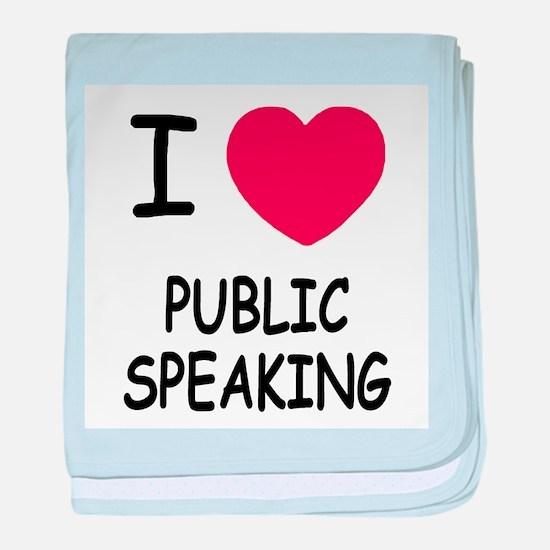 I heart public speaking baby blanket