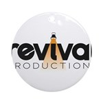 Revival Productions Round Ornament
