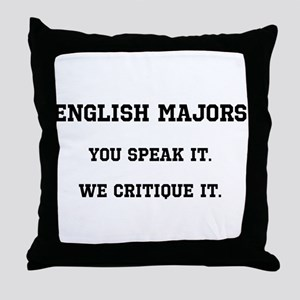 You Speak, We Critique Throw Pillow