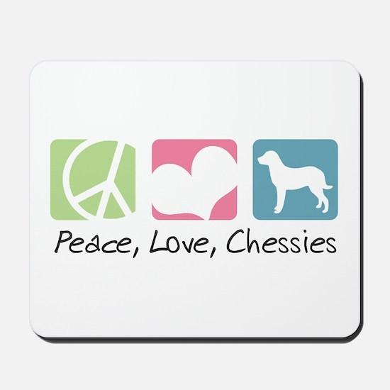Peace, Love, Chessies Mousepad