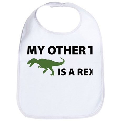 My other T is a Rex Bib