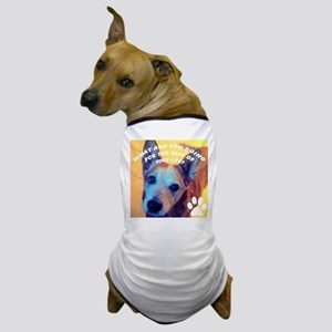 WHAT ARE YOU DOING Dog T-Shirt