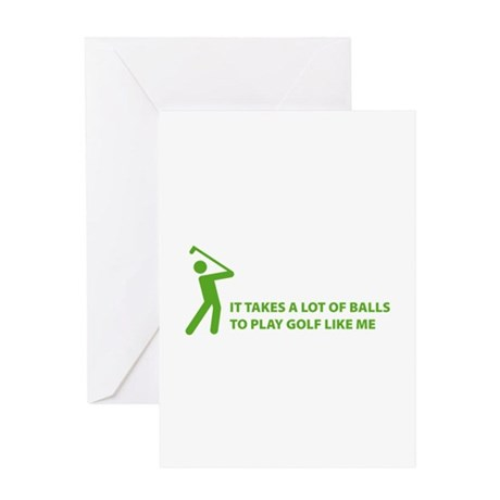 Takes a lot of balls. Golf Greeting Card