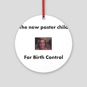 Birth Control Ornament (Round)