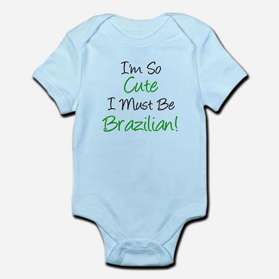 I'm So Cute Brazilian Infant Bodysuit