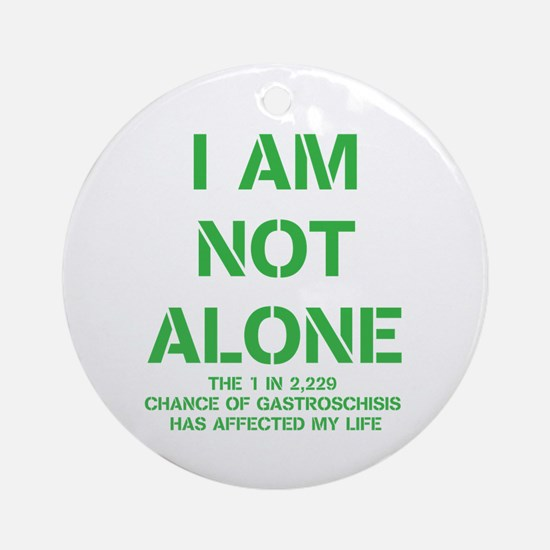 I am not alone! Ornament (Round)