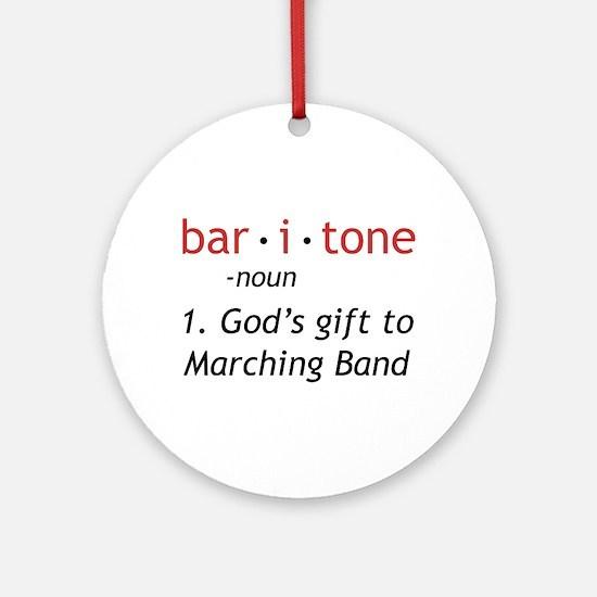 Definition of a Baritone Ornament (Round)