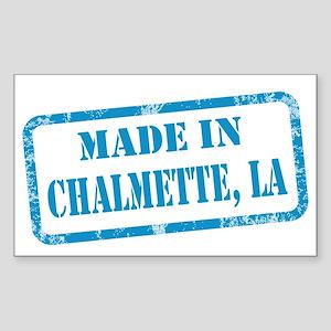 MADE IN CHALMETTE Sticker (Rectangle)
