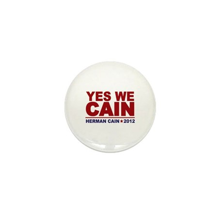 Yes We Cain 2012 Mini Button (10 pack)