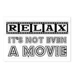 Relax: It's not even a Movie! Postcards (Package o