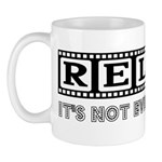 Relax: It's not even a Movie! Mug