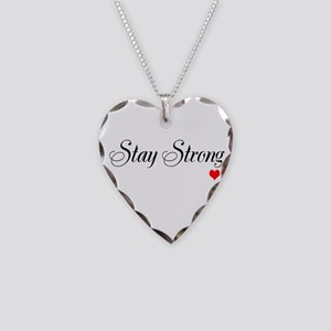 Stay Strong Necklace Heart Charm