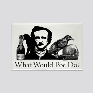 What Would Poe Do? Rectangle Magnet