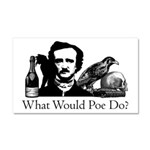 What Would Poe Do? Car Magnet 20 x 12
