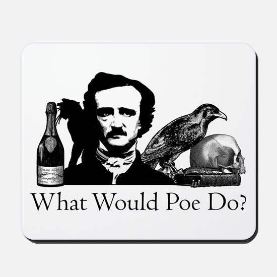 What Would Poe Do? Mousepad