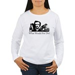 What Would Poe Do? Women's Long Sleeve T-Shirt