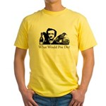 What Would Poe Do? Yellow T-Shirt
