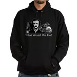 What Would Poe Do? Hoodie (dark)