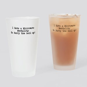 Microwave Mentality Drinking Glass